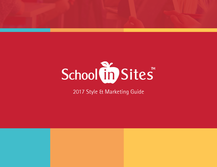 SCHOOLinSITES Style and Marketing Guide 2017 1